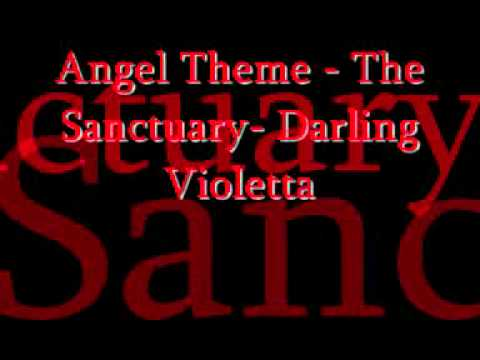 Angel theme- The Sanctuary- Darling Violetta