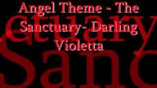 Angel theme- The Sanctuary- Darling Violetta