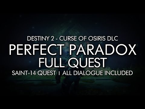 """Destiny 2 - """"Perfect Paradox"""" Shotgun Full Quest + All Dialogue Included / Saint-14 Quest"""