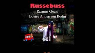 Rasmus Gozzi & Louise Andersson Bodin - Russebuss