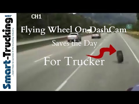 Flying Wheel Caught on DashCam Saves the Day For Trucker