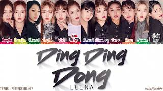 LOONA - 'Ding Ding Dong' (땡땡땡) Lyrics [Color Coded_Han_Rom_Eng]