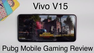 Vivo V15 Gaming Review | PUBG Mobile HDR, Free Fire, Fortnite, Asphalt 9 | Heating and Battery Test