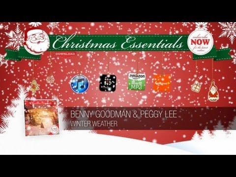 Benny Goodman & Peggy Lee - Winter Weather // Christmas Essentials