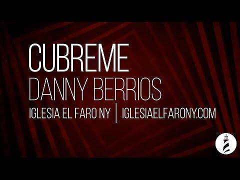 Cubreme - Danny Berrios LETRA LYRICS