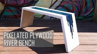 DIY pixelated river bench (or table) || Plywood & Epoxy Resin || #rocklerplywoodchallenge