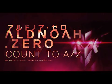 Aldnoah Zero Count to AZ