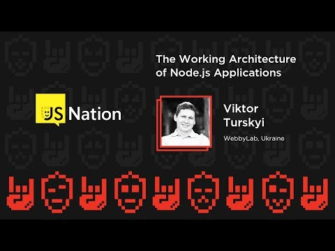 The working Architecture of Node.js Applications – Viktor Turskyi