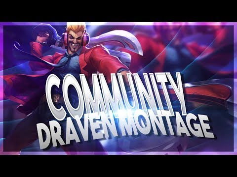 BEST DRAVEN PLAYS BY THE COMMUNITY - Draven Montage - League of Legends thumbnail