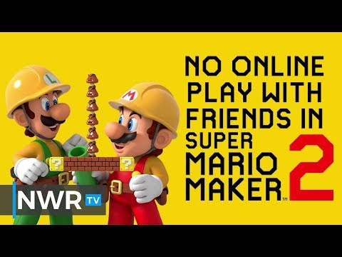 You Can't Play With Friends Online in Super Mario Maker 2