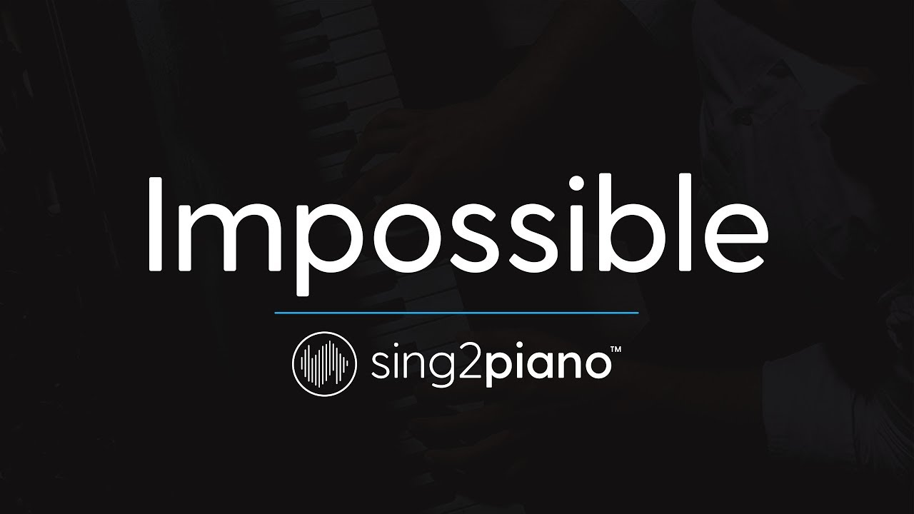 impossible piano karaoke instrumental james arthur youtube
