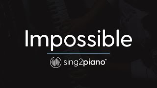 Impossible (Piano Karaoke Instrumental) James Arthur