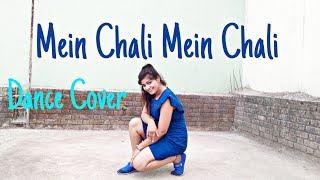Mein Chali Mein Chali Dance Cover Urvashi Kiran Sharma Just Dance With Preeti