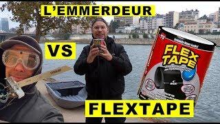 L'emmerdeur VS Flex Tape : Couper un bateau en deux et le scotcher.