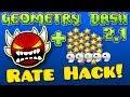 Geometry Dash Rate Hack! [2.12 Steam] (READ DESC)