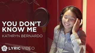 vuclip Kathryn Bernardo - You Don't Know Me (Official Lyric Video)