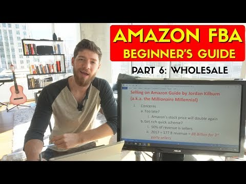How to Sell on Amazon FBA: #6 Wholesale (FINALE)