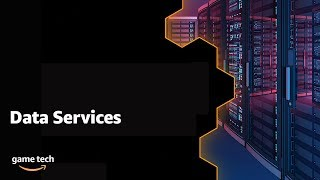 Game Tech: Data Services Solution Overview