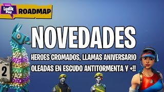 ROADMAP SAVE THE WORLD: CROMED HEROES, INDEPENDENCE AND ANNIVERSARY CALLS! FORTNITE