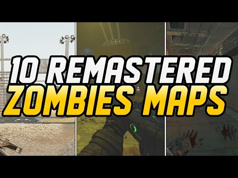 TOP 10 REMASTERED ZOMBIES MAPS IN BLACK OPS 3 MOD TOOLS ...