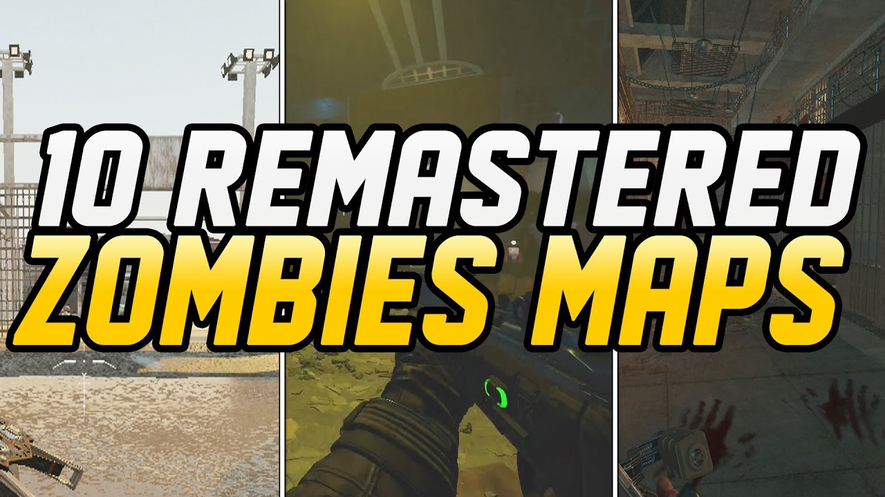 TOP 10 REMASTERED ZOMBIES MAPS IN BLACK OPS 3 MOD TOOLS! (Black Ops 3  ZOmbies)