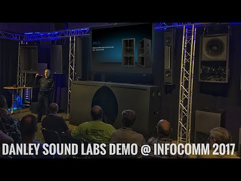 InfoComm 2017 - LOTS of Content from Danley Sound Labs Demo Room and Klipsch Booth