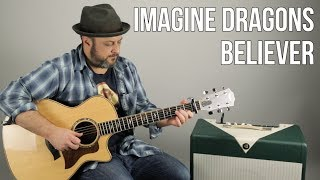 """3 Chord Easy Acoustic Song - Imagine Dragons """"Believer"""" Guitar Lesson"""