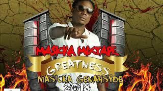MASIKCA -GREATNESS   Exclusive (NEW) Mixtape GenAH syde 2018 MARCH  [Dancehall] ,8764484549