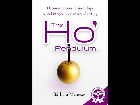 The Ho' Pendulum: Ho' oponopono and Dowsing