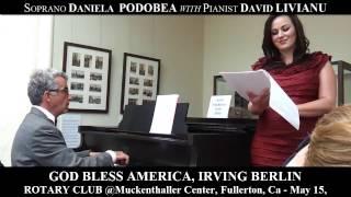 2. CONCERT. God Bless America. Rotary. Daniela. PODOBEA. David. LIVIANU.  Fullerton, California.