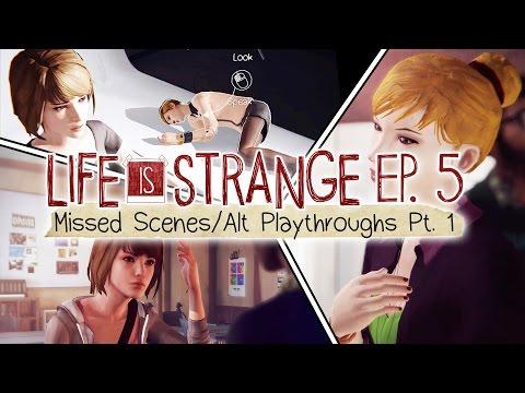 Life is Strange [Episode 5: Polarized] Missed Scenes/Alternate Playthroughs Part 1