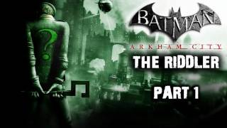 Batman: Arkham City - Riddler Side Quest (Part 1)