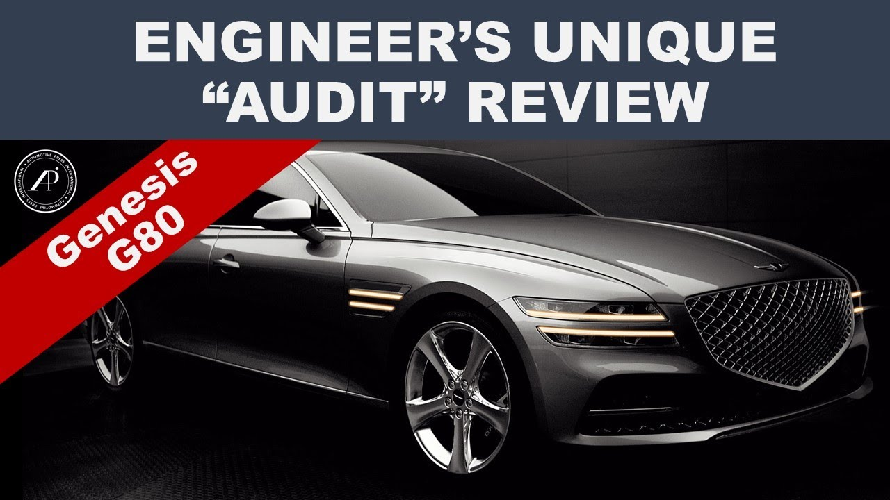 UNIQUE APPROACH TO CAR REVIEWS - ENGINEER'S AUDIT REVIEW 2021 GENESIS G80 - Is it better than Lexus?