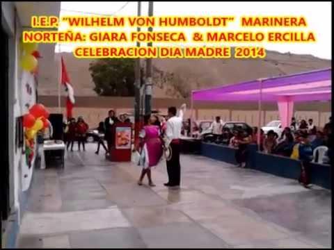"MARINERA NORTEÑA I E P  ""WILHELM VON HUMBOLDT"" GIARA FONSECA & MARCELO ERCILLA"