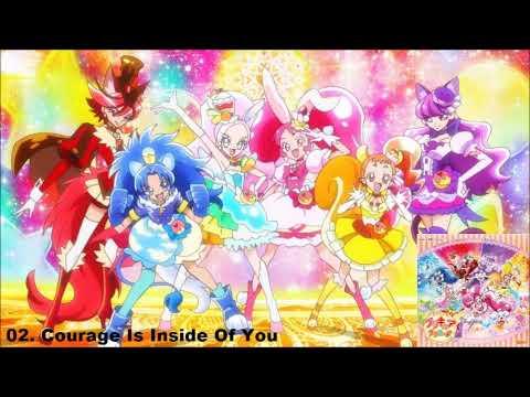 KiraKira☆Precure A La Mode ED2 Track 02 - Courage Is Inside Of You [FULL]
