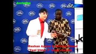 Rövşən ( 220 sayli mektebin muellimi) & Afrikali Qarabala ( Yeni Ulduz _Mirt )