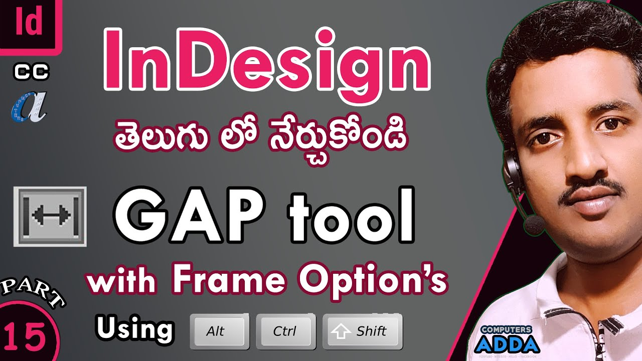 # 15 || Adobe InDesign Telugu Tutorials || GAP Tool  👉 Related Frame Options with Shortcuts ||