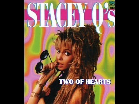 Stacey Q - Two Of Hearts - 80's lyrics