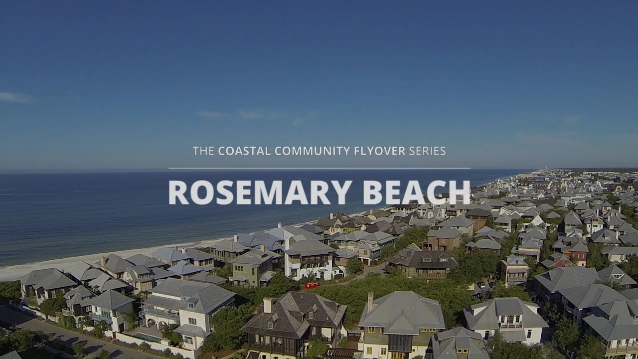 rosemary beach florida your next travel destination