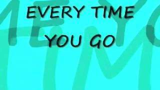 Everytime You Go- 3 Doors Down (Lyrics On Screen)