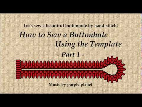How to Sew a Buttonhole Using the Template  Part 1