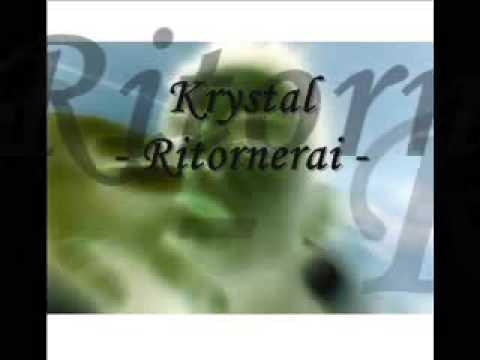 Krystal   ritornerai.wmv