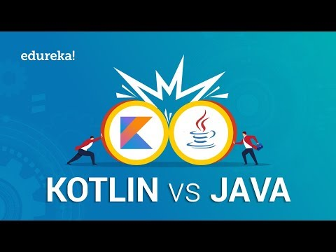 Kotlin Vs Java | Java Or Kotlin For Android Development | Kotlin Tutorial | Edureka