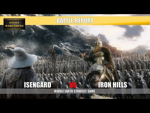 Middle Earth Battle Report: Isengard vs Iron Hills