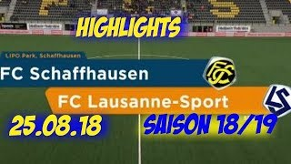 Highlights: Fc Schaffhausen vs Fc Lausanne - Sport (25.08.18)