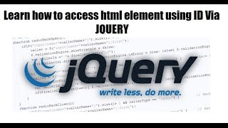 LEARN how to access html element get or set value using id - JQUERY TAB - JQUERY PLUGIN DEVELOPMENT