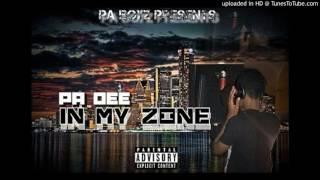 Pa Dee X In My Zone