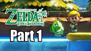 The Legend of Zelda: Link's Awakening (2019) Switch Gameplay Walkthrough Part 1 (No Commentary)