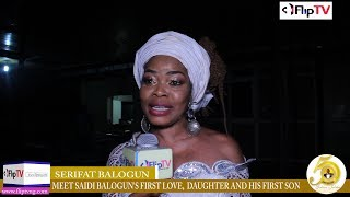 MEET SAIDI BALOGUN39S FIRST WIFE FIRST BORN AND HIS FIRST SON Nigerian Lifestyle amp Entertainment