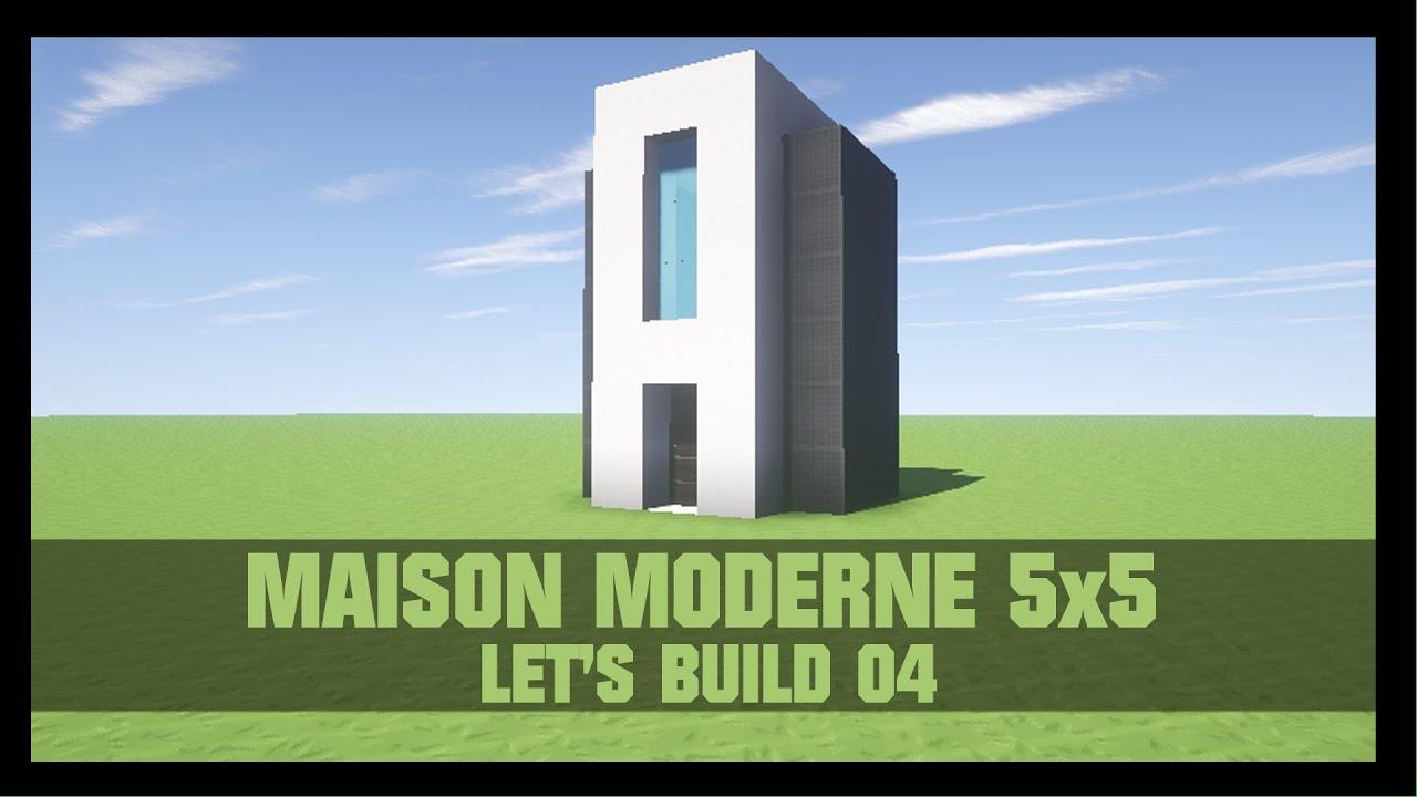 TUTO - COMMENT CONSTRUIRE UNE MAISON MODERNE 5X5 DANS ...